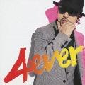 4 ever [CD+DVD]<初回生産限定盤>