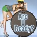 Are U Ready? [CD+DVD]