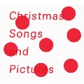 Christmas Songs [CD+絵本]<初回生産限定盤>
