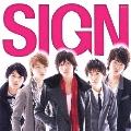 サイン [CD+DVD]<初回限定盤>