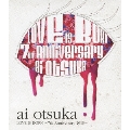 大塚愛 LOVE IS BORN ~7th Anniversary 2010~