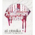 大塚愛 LOVE IS BORN ~7th Anniversary 2010~