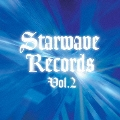 Starwave Records Vol.2<限定盤>