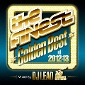 ザ・ファイネスト ゴールデン・ベスト・オブ 2012-13 ミックス by DJリード from ザ・ヘヴィ・ヒッターズ