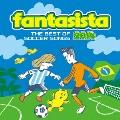 ファンタジスタ ザ・ベスト・オブ・サッカー・ソングス 2014