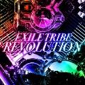 EXILE TRIBE REVOLUTION [CD+Blu-ray Disc]