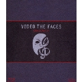 VIDEO THE FACES