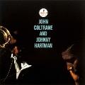 ジョン・コルトレーン・アンド・ジョニー・ハートマン<完全生産限定盤>