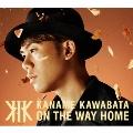 ON THE WAY HOME [CD+DVD+Chiristmasスペシャルフォトブック]<初回盤A> CD