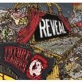 REVEAL<タワーレコード限定/数量限定盤>