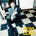 ZERO [CD+DVD]<初回限定盤>