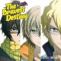 The Bravest Destiny<初回限定盤>