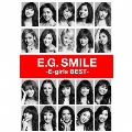 E.G. SMILE -E-girls BEST- [2CD+3Blu-ray Disc]