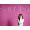 SOLOIST [CD+DVD]<初回限定盤>