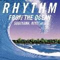 RHYTHM FROM THE OCEAN