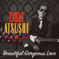 Beautiful Gorgeous Love/First Liners [CD+DVD]