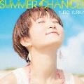 SUMMER CHANCE!!<通常盤>