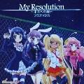 My Resolution ~未来への絆~