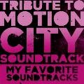 Tribute to Motion City Soundtrack MY FAVORITE SOUNDTRACKS