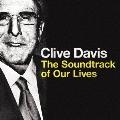 クライヴ・デイヴィス ザ・サウンドトラック・オブ・アワー・ライヴズ [Blu-spec CD2]