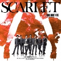 SCARLET [CD+DVD]