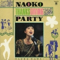 NAOKO THANKSGIVING PARTY<タワーレコード限定/初回生産限定盤>
