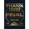 LIVE DA PUMP 2019 THANX!!!!!!! FINAL at 日本武道館 [2Blu-ray Disc+2CD+豪華フォトブック]<初回生産限定盤>