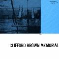 クリフォード・ブラウン・メモリアル・アルバム<期間限定特別価格盤>
