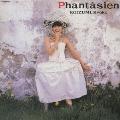 Phantasien(ファンタジェン)<初回限定盤>