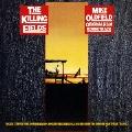 ザ・キリング・フィールズ(オリジナル・サウンドトラック)<紙ジャケット仕様盤>