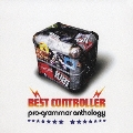 BEST CONTROLLER ~pro-grammar anthology~