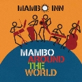 MAMBO AROUND THE WORLD