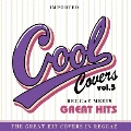 COOL COVERS vol.5 Reggae Meets GREAT HITS