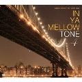 IN YA MELLOW TONE 4 GOON TRAX 10th Anniversary Edition