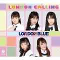 LONDON CALLING<B-Type>