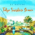 TOKYO SUNSHINE GROOVE<限定盤>