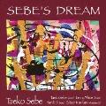 SEBE'S DREAM