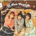 Re Bon Voyage<通常盤>