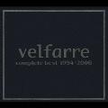 ヴェルファーレ・コンプリート・ベスト・1994-2006