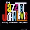 The Jazztet and John Lewis<紙ジャケット仕様初回限定盤>