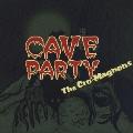 ザ・クロマニヨンズ/CAVE PARTY [BVCR-11106]