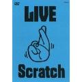 LIVE Scratch~上がってますってばTOUR@武道館
