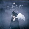 Enemy<通常盤>