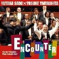 ピアノ協奏曲 エンカウンター + 山下洋輔のボレロ