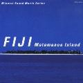 ミネラル・サウンド・ミュージック・シリーズ~フィジー:マタマノア島~300の宝石~