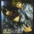 コミックゼロサムCDコレクション(一般流通版) ドラマCD「BUS GAMER」