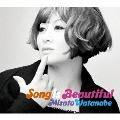 ソング・イズ・ビューティフル [4CD+フォトブック]<初回生産限定盤>