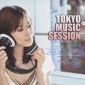 TOKYO MUSIC SESSION
