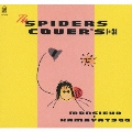 THE SPIDERS COVER'S [+3]