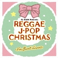 レゲエ・J-POP・クリスマス~フォー・スウィート・ラヴァーズ~